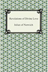 Revelations of Divine Love Kindle Edition