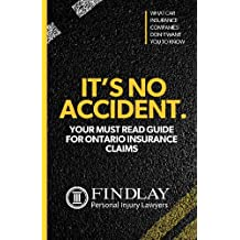 It's No Accident: Your Must Read Guid for Ontario Insurance Claims