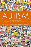 Autism: A New Introduction to Psychological Theory and Current Debate