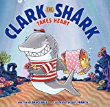 img - for Clark the Shark Takes Heart book / textbook / text book