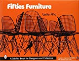 img - for Fifties Furniture (Schiffer Book for Designers and Collectors) by Leslie Pi??a (2005-01-01) book / textbook / text book