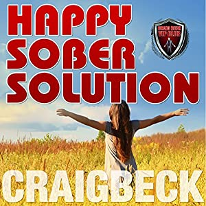 Happy Sober Solution Hörbuch