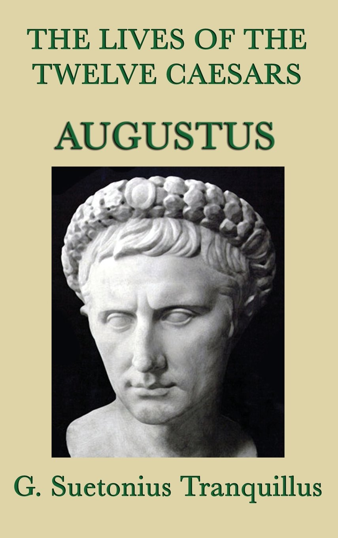 Download The Lives of the Twelve Caesars -Augustus- pdf