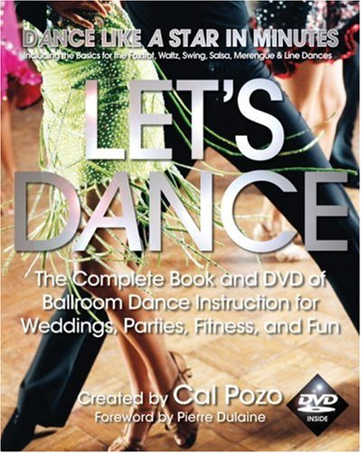 Let's Dance: The Complete Book and DVD of Ballroom Dance Instruction for Weddings, Parties, Fitness, and Fun by Brand: Hatherleigh Press