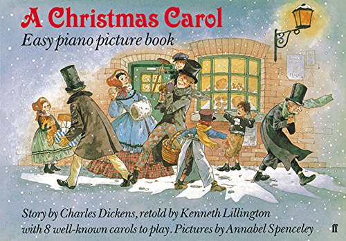 A Christmas Carol: Easy Piano Picture Book (Faber Edition)