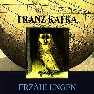 Franz Kafka - Erzählungen Hörbuch