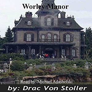 Worley Manor Audiobook