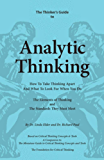 The Thinker's Guide to Analytic Thinking (Thinker's Guide Library) (English Edition)