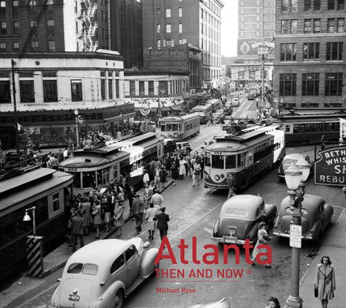 Atlanta: Then and Now®