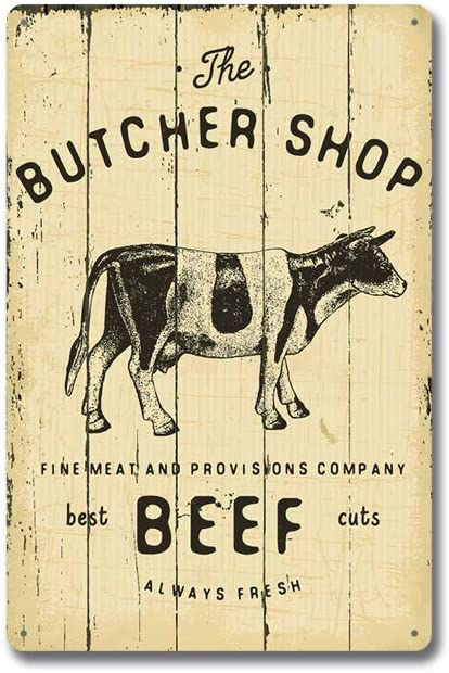 The Butcher Shop, Farm Best Beef Cuts Always Fresh ! Vintage Metal Tin Sign Wall Plaque Poster Cafe Bar Pub Beer Club Wall Home Decor 8x12 inches