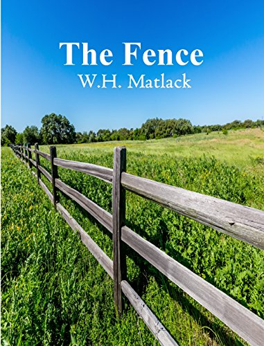 The Fence by [Matlack, W.H.]