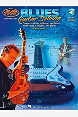Blues Guitar Soloing: Master Class Series (Musicians Institute Press) Paperback