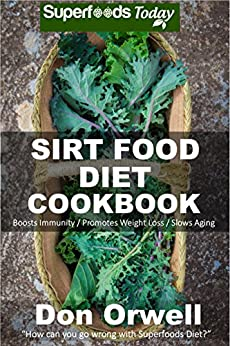 Sirt Food Diet Cookbook Phytochemicals ebook