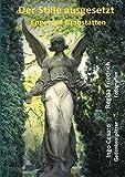 Der Stille ausgesetzt: Engel auf Grabstätten