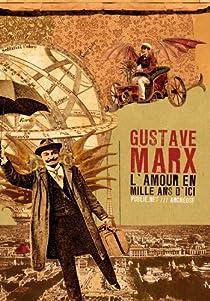 L'amour en mille ans d'ici par Marx