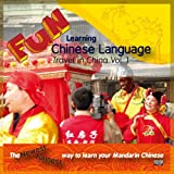 Fun Learning Chinese Language--Trave In China Vol.1
