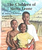 The Children of Sierra Leone (Books for Young Learners)