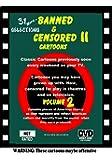 Banned & Censored Cartoons Vol. II