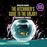 The Hitchhiker's Guide to the Galaxy: Quandary Phase (BBC Radio Full-Cast Audio Theater)