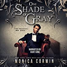 One Shade of Gray Audiobook by Monica Corwin Narrated by Kurt King