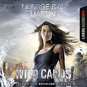 Der Schwarm (Wild Cards - Die erste Generation 2) Hörbuch