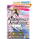 Accidentally Aphrodite (Accidentally Paranormal Series Book 10)