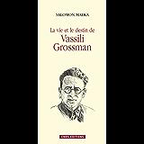 La vie et le destin de Vassili Grossman