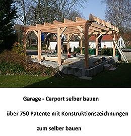 Amazon Com Garage Carport Selber Bauen 510 Seiten Mit