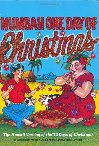 Numbah One Day of Christmas:  The Hawaii Version of the