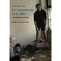 """La competencia de lo falso: Una historia del """"fake"""" (Arte Grandes temas)"""