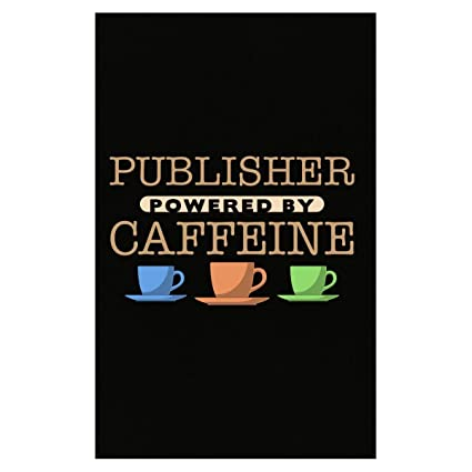 amazon com publisher powered by caffeine poster posters prints