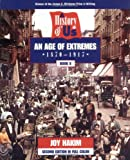 An Age of Extremes, 1870-1917, Joy Hakim, 0195127668
