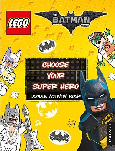 The Lego (R) Batman Movie: Choose Your Super Hero Doodle Activity Book (Lego (R) DC Comics)