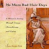 No More Bad Hair Days, Susan S. Hyde, 1563524120