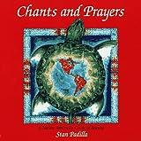 Chants and Prayers, Stan Padilla, 157067020X