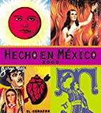 img - for 2000 Engagement Calendar: Hecho en Mexico book / textbook / text book