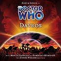 Doctor Who - Davros Radio/TV Program by Lance Parkin Narrated by Colin Baker, Terry Molloy, Wendy Padbury, Bernard Horsfall