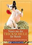 Neues aus der Trickschule für Hunde: Trickdogging - gewusst wie!