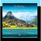 Gentle World: Andean Dreams