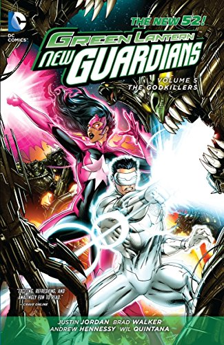 - Green Lantern: New Guardians Vol. 5: Godkillers (The New 52)
