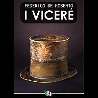 I Vicerè (Italian Edition)