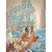 Jason and the Golden Fleece: Book 2- Early Myths: Kids Books on Greek Myth (Volume 2)