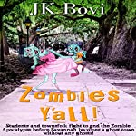 Zombie's Y'all | JK Bovi