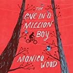 The One-in-a-Million Boy | Monica Wood