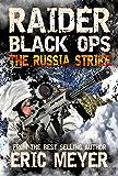 Raider Black Ops: The Russia Strike