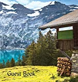 Guest Book (Hardback), Visitors Book, Guest Comments Book, Vacation Home Guest Book, Cabin Guest Book, Visitor Comments Book, House Guest Book: ... Ski Lodges, B&bs, Airbnbs, Guest House