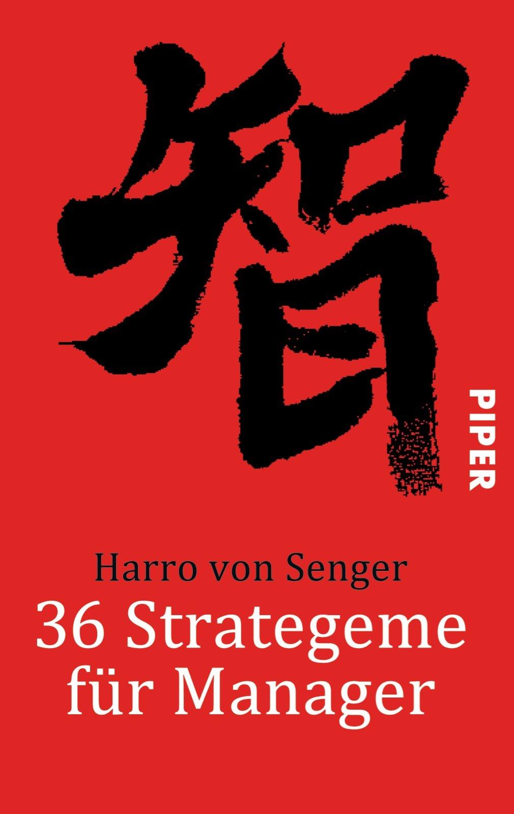 36 Strategeme für Manager (Piper Taschenbuch, Band 24649)