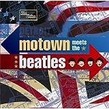 : Motown Meets the Beatles