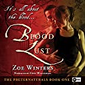 Blood Lust: The Preternaturals, Book 1 Audiobook by Zoe Winters Narrated by Chet Williamson