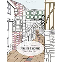 Streets & Houses: Adult Coloring
